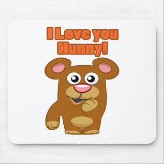 I Love you Hunny Mouse Pad