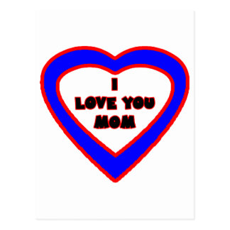 I Love You MOM Blue Heart The MUSEUM Zazzle Gifts Post Cards
