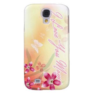 I Love You Mom Galaxy S4 Case