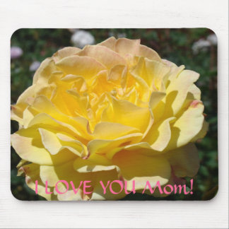 I LOVE YOU MOM! Mousepad Yellow Rose Gifts