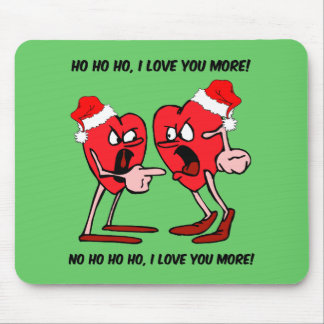 I love you more Christmas Mouse Pad
