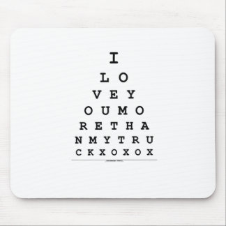 I Love You More Than My Truck Mouse Pad