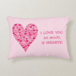 I love you so much it hearts Tiny Hearts Big Heart Accent Cushion