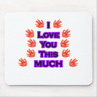 I Love You This MUCH Black-LargestPurple Mousepad
