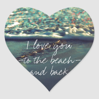 I love you to the beach and back heart sticker