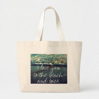 I love you to the beach and back jumbo tote bag