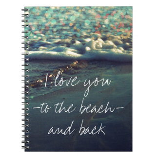 I love you to the beach and back note book