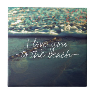 I love you to the beach and back small square tile