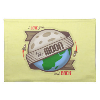I Love You To The Moon And Back - Placemat