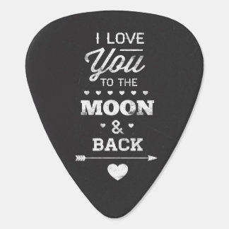 I Love You To The Moon And Back Plectrum