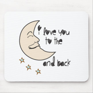 I love you to the moon and back whimsical mouse pad
