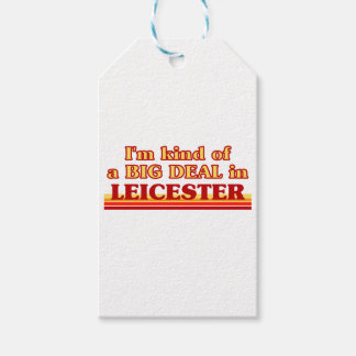 I´m kind of a big deal in Leicester Gift Tags