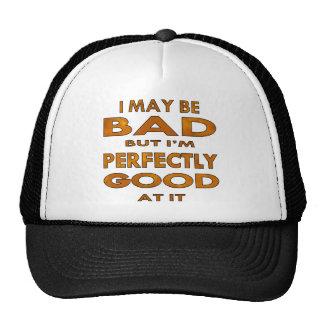 I May Be Bad But I'm Perfectly Good At It Cap