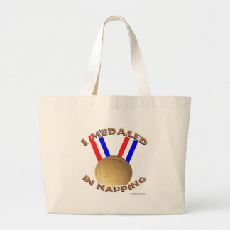 I Medaled in Napping Large Tote Bag