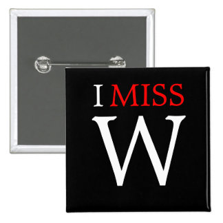 I Miss W Button