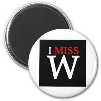 i MISS W! Fridge Magnet