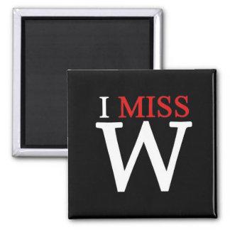 i MISS W! Magnets