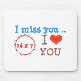 I miss YOU - A gift of expression n impact of love Mousepads