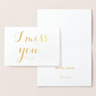 I Miss You Gold Foil Elegant Typography Foil Card