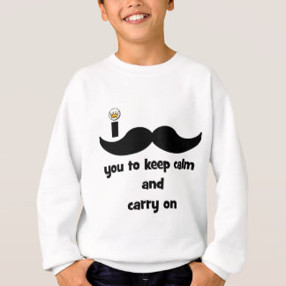 I mustache you to keep calm and carry on sweatshirt
