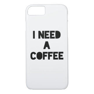 I need a coffee iPhone 7 case