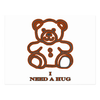 I Need A Hug Bear Brown The MUSEUM Zazzle Gifts Postcard