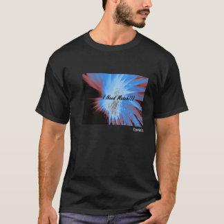 I Need A Match T-Shirt