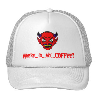 I NEED COFFEE NOW!!! CAP