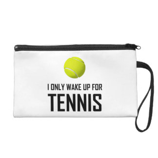 I Only Wake Up For Tennis Wristlet