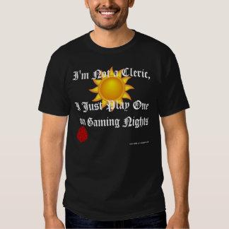 I Play a Cleric (good) Tshirt