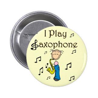 I Play Saxophone T-shirts and Gifts Pin