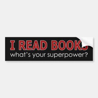 I READ BOOKS BUMPER STICKER