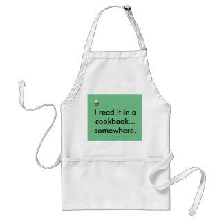 I read it in a cookbook standard apron