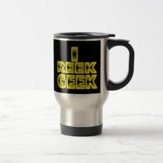 I Reek Geek Mug. Stainless Steel Travel Mug