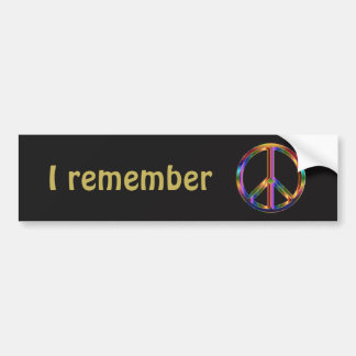 I Remember Text with Peace Symbol Bumper Sticker