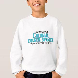 I Rescued a Colonial Cocker Spaniel (Male Dog) Sweatshirt