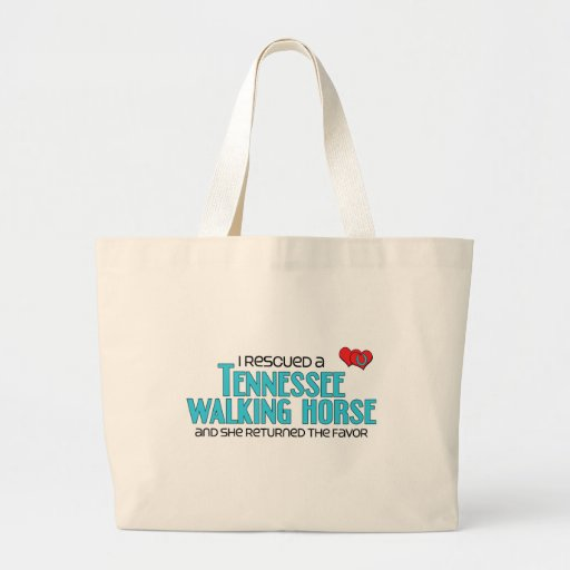 I Rescued a Tennessee Walking Horse (Female Horse) Canvas Bag