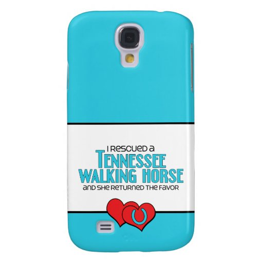 I Rescued a Tennessee Walking Horse (Female Horse) Samsung Galaxy S4 Case