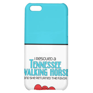 I Rescued a Tennessee Walking Horse (Female Horse) Cover For iPhone 5C