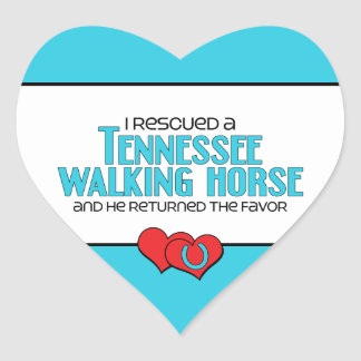I Rescued a Tennessee Walking Horse (Male Horse) Heart Sticker