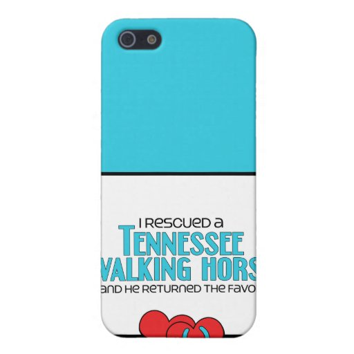 I Rescued a Tennessee Walking Horse (Male Horse) Case For iPhone 5