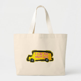 I Ride The Short Bus Tote Bag