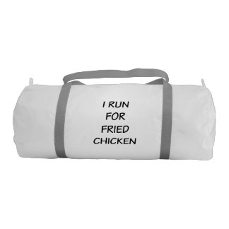 I Run For Fried Chicken Gym Duffle Bag