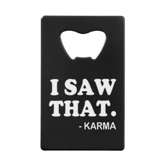 I Saw That - Karma funny