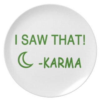 I Saw That Karma funny present Plate