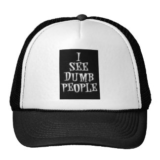 I See Dumb People Cap