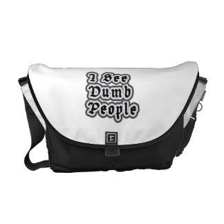 I See Dumb People Commuter Bag