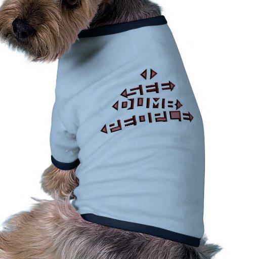 I See Dumb People Doggie Tee Shirt