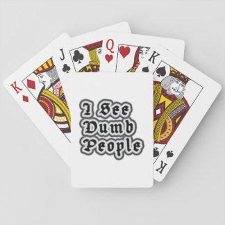 I See Dumb People Poker Deck