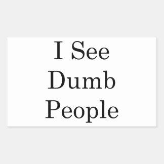 I See Dumb People Rectangular Sticker